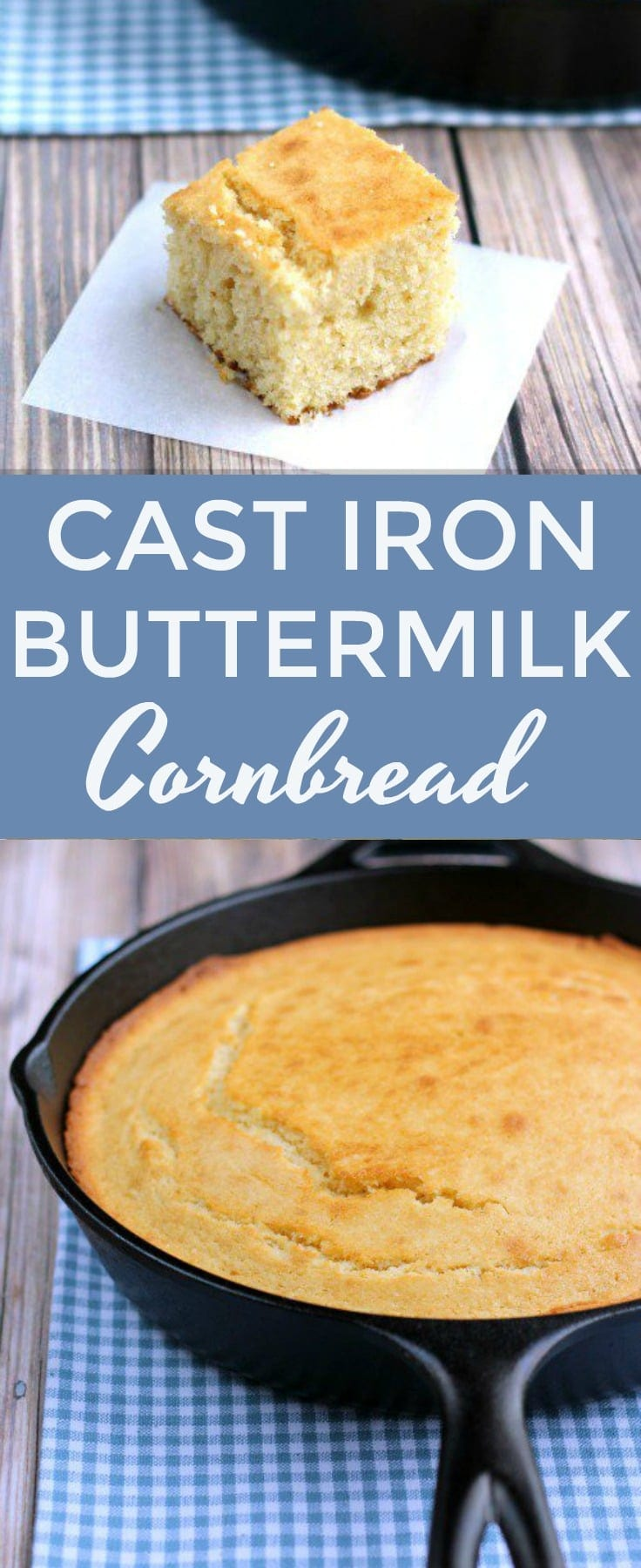 You won't find a dry crumb in this delicious Cast Iron Buttermilk Cornbread. The perfect side to any southern meal! #cornbread #castiron #southernfood #southerncooking #buttermilkcornbread