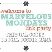 Link Party: Marvelous Mondays #31 with Features
