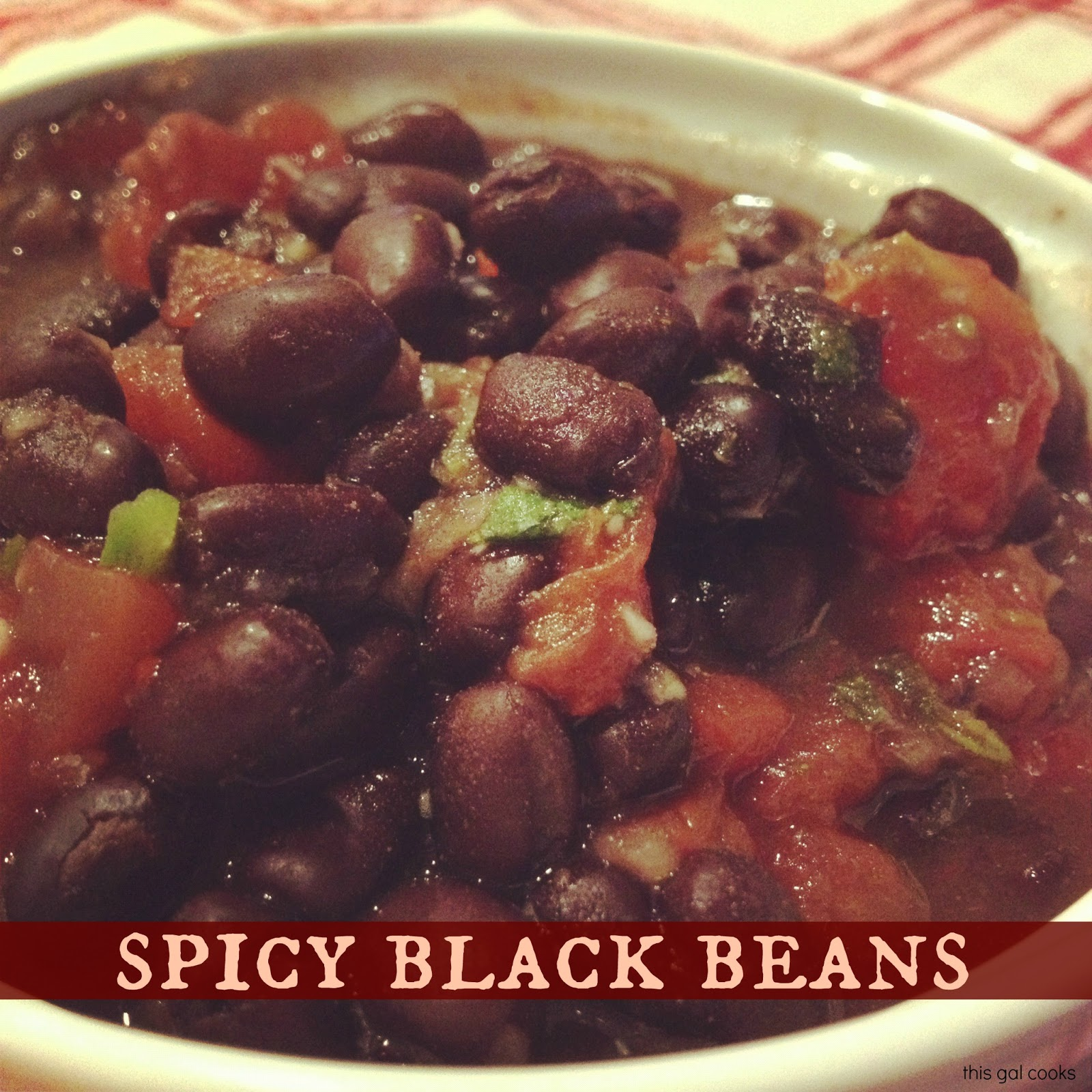 Spicy Black Beans | This Gal Cooks