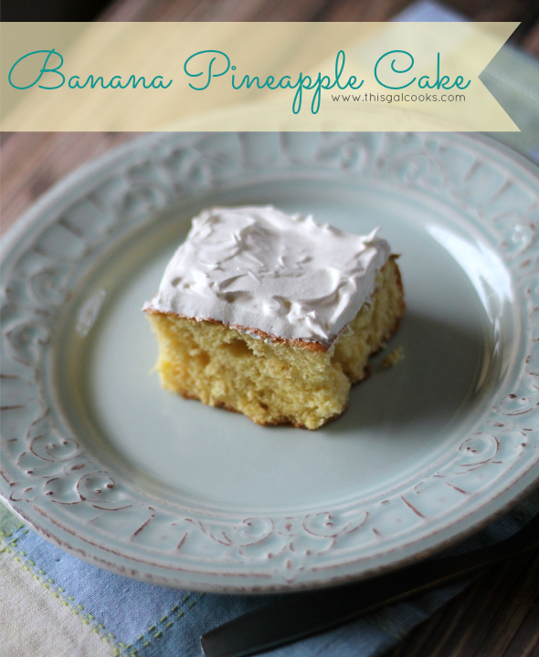 Banana Pineapple Cake from www.thisgalcooks.com wm