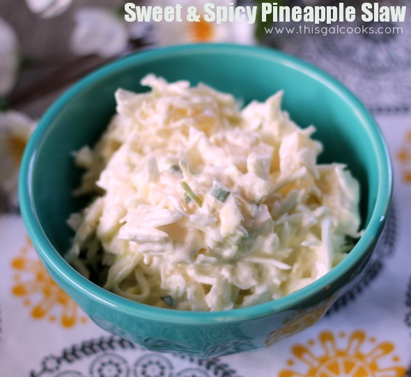 Sweet and Spicy Pineapple Slaw from www.thisgalcooks.com #coleslaw #spicy #pineapple 2wm