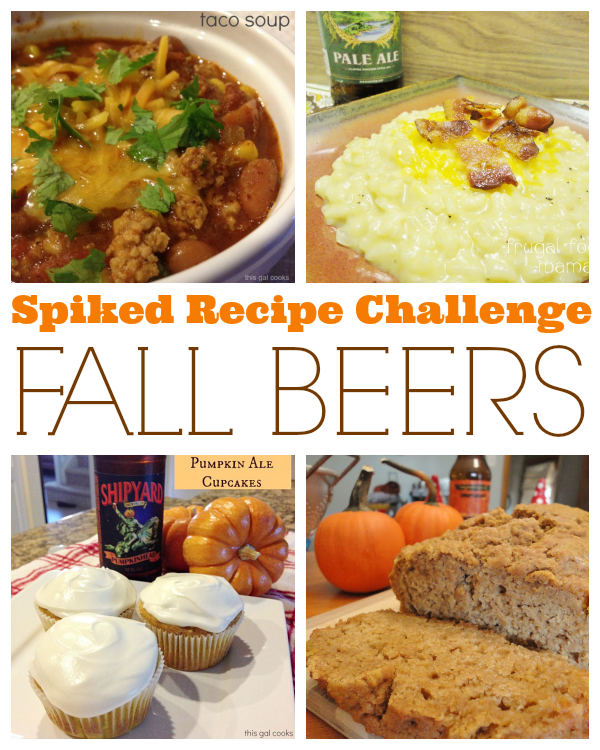 Spiked Recipe Challenge: Fall Beers. Brought to you by This Gal Cooks and Frugal Foodie Mama