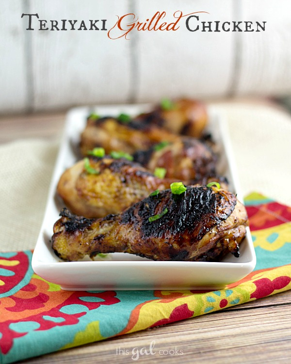 Teriyaki Grilled Chicken from www.thisgalcooks.com #chicken #grilling #asianinspiredmeals