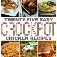 25 Easy Crock Pot Chicken Recipes