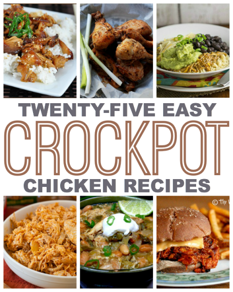 Crockpot Chicken Recipes Easy: 25 Easy Crock Pot Chicken Recipes