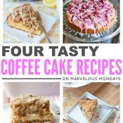 Marvelous Mondays 95 with Coffee Cake Recipes on This Gal Cooks