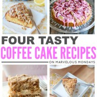 Marvelous Mondays 95 with Coffee Cake Recipes