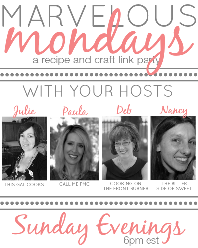 Final Marvelous Mondays + Dinner Recipes