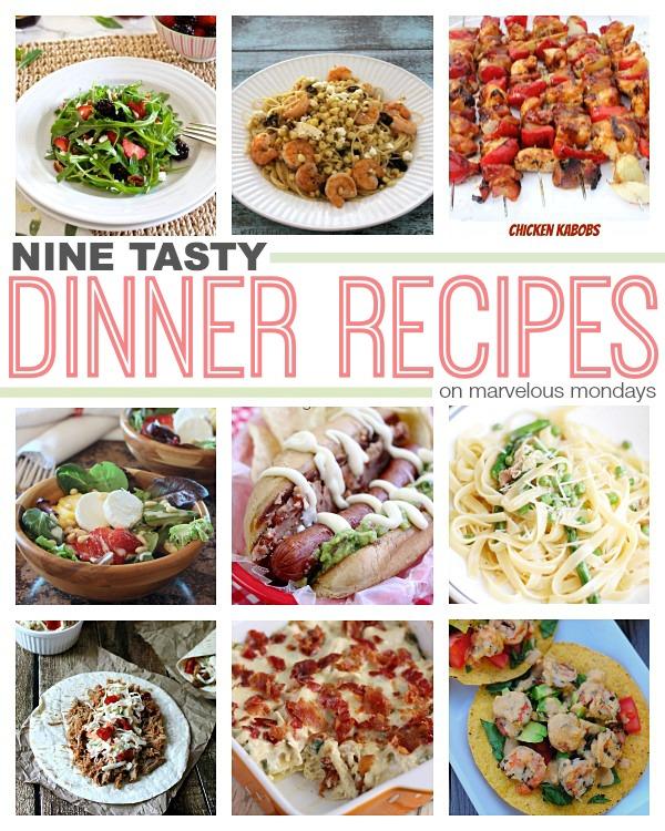 Final Marvelous Mondays + 9 Tasty Dinner Recipes