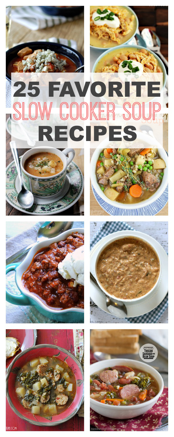 A collection of 25 of my Favorite no hassle, Slow Cooker Soup Recipes. You've gotta try these soups! | This Gal Cooks