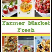 Over 25 Best Farmer Market Fresh Recipes