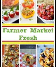 Over 25 Best Farmer Market Fresh Recipes - Cooking on the Front Burner for This Gal Cooks