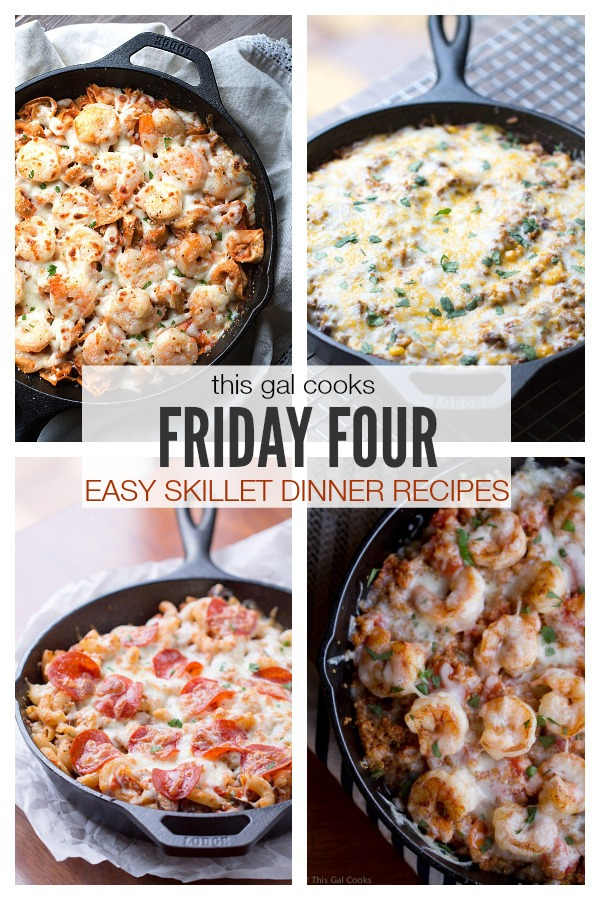 Friday four 2 easy skillet dinner recipes life this for Easy to cook dinner recipes for two
