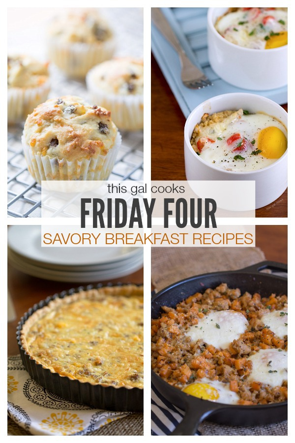 Friday Four: Savory Breakfast Recipes | This Gal Cooks