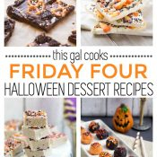 Friday Four 9: Halloween Dessert Recipes