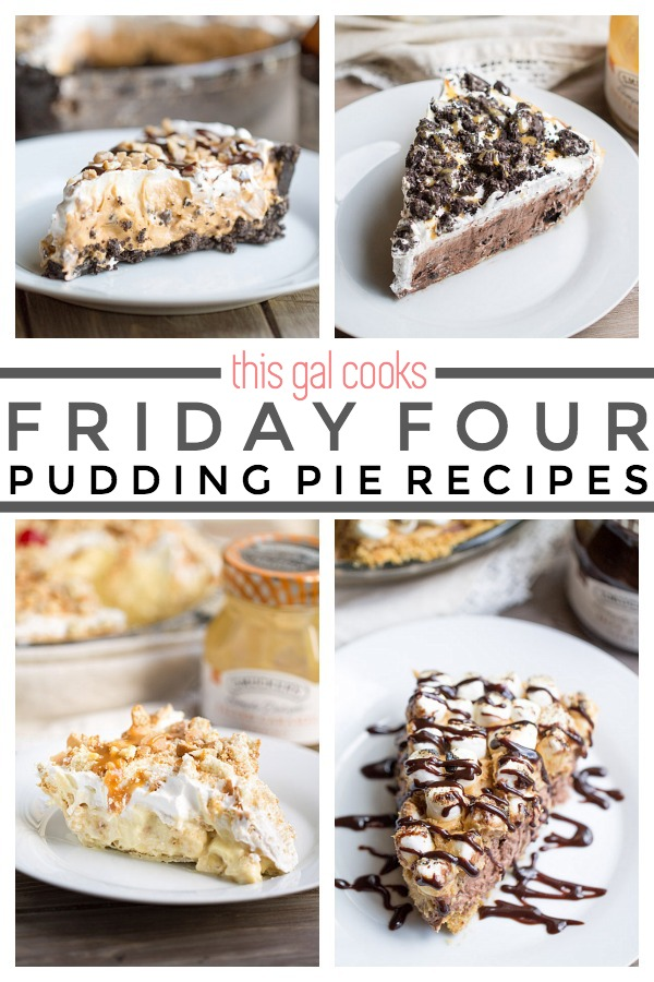 Friday Four 8: Pudding Pie Recipes | This Gal Cooks #dessert