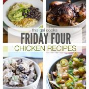 Friday Four 6: Favorite Chicken Recipes