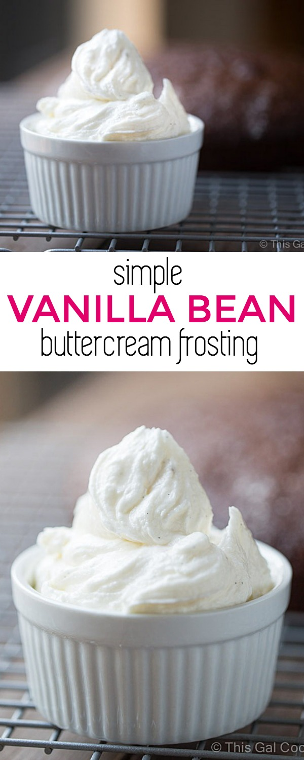 Simple Vanilla Bean Buttercream Frosting. Perfect for topping cakes and cupcakes.   This Gal Cooks
