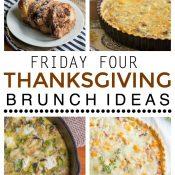 Friday Four 13: Thanksgiving Brunch Ideas