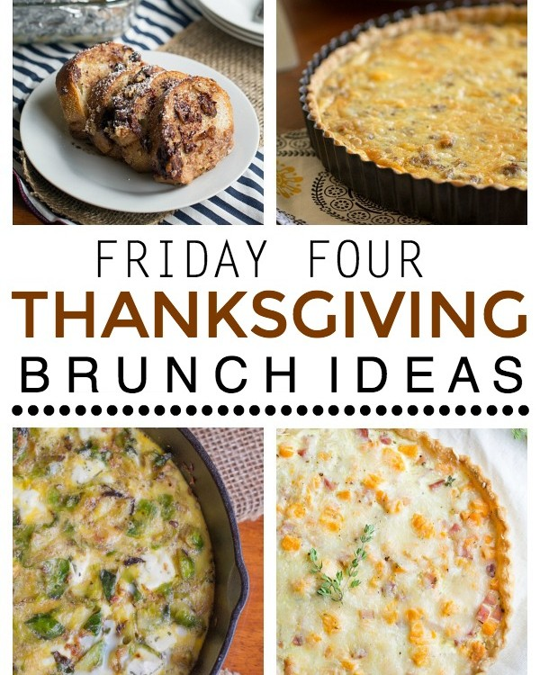 Friday Four: Four Thanksgiving Brunch Ideas   This Gal Cooks #recipes