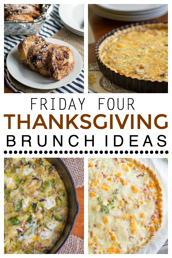 Friday Four: Four Thanksgiving Brunch Ideas. You could serve one of these recipes or make each of them and create a brunch buffet! | This Gal Cooks