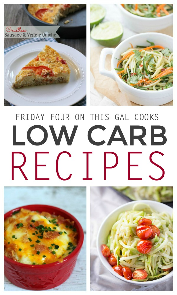 Healthy recipe ideas - Four Low Carb Recipes | This Gal Cooks