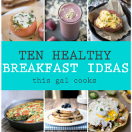 10 Healthy Breakfast Ideas