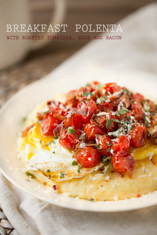Breakfast Polenta with Roasted Tomatoes, Eggs and Bacon | This Gal Cooks