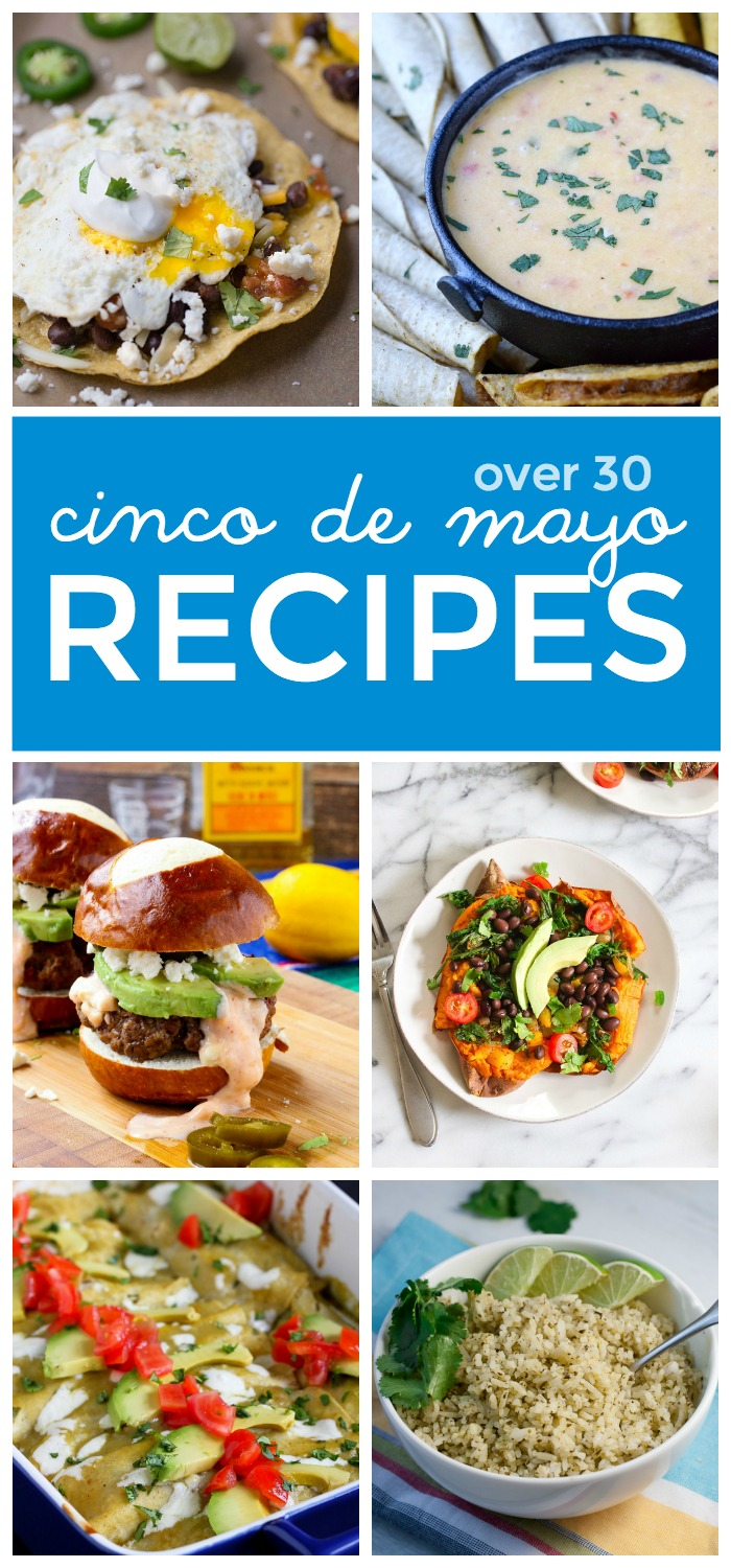 Over 30 delicious Cinco de Mayo Recipes | This Gal Cooks