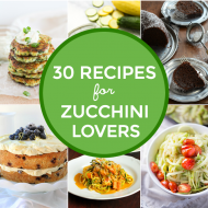 30 Delicious Recipes for Zucchini Lovers