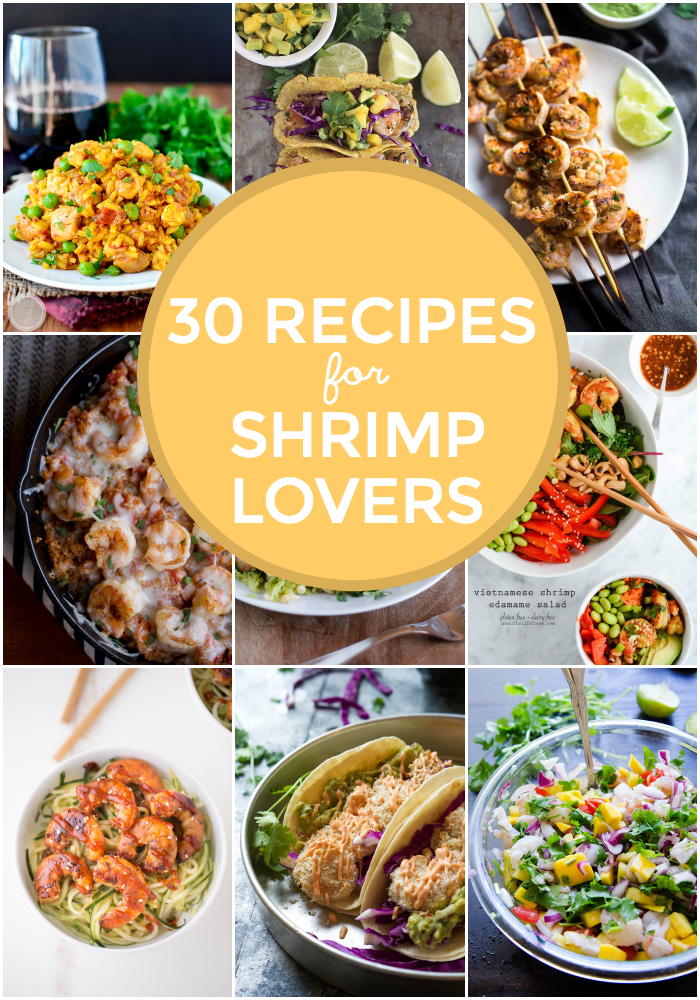 30 Delicious Recipes for Shrimp Lovers | This Gal Cooks