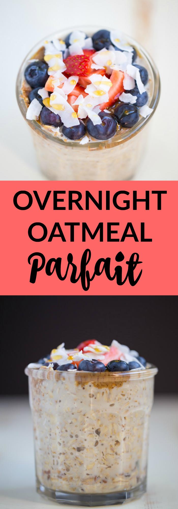 Overnight Oatmeal Parfait