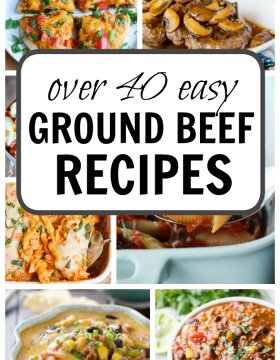 Over 40 Easy Ground Beef Recipes including soups, casseroles, skillet recipes and Mexican pizza!