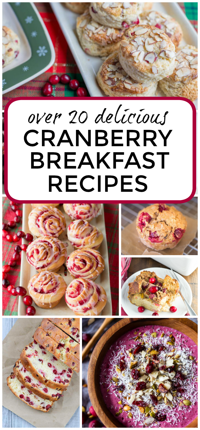 Over 20 Delicious Cranberry Breakfast Recipes that are perfect for holiday brunch!