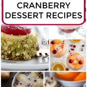 Cranberry Dessert Recipes (Over 20!)