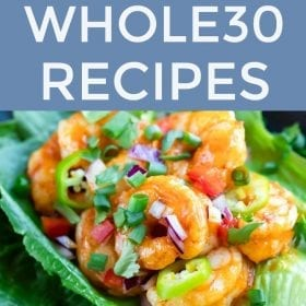 Over 30 Whole30 Recipes that Everyone Will Love! #whole30 #changeyourlife #paleo #healthyrecipes #cleaneats #realfood