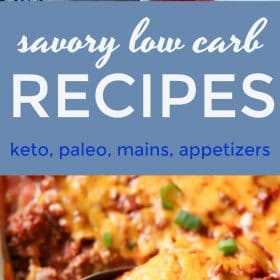 Here's a collection of savory low carb recipes that I've shared on my blog over the years. There's a ton of variety in this post including meatless recipes, beef, seafood, chicken, appetizers and main dishes. Some are paleo compliant and some are keto compliant.