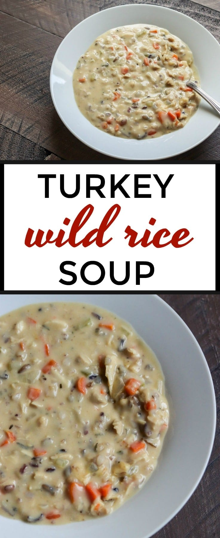 Turkey Wild Rice Soup is a thick and hearty soup that's perfect for a chilly day. Use up leftover turkey, herbs and veggies from your holiday dinner to make this delicious soup!